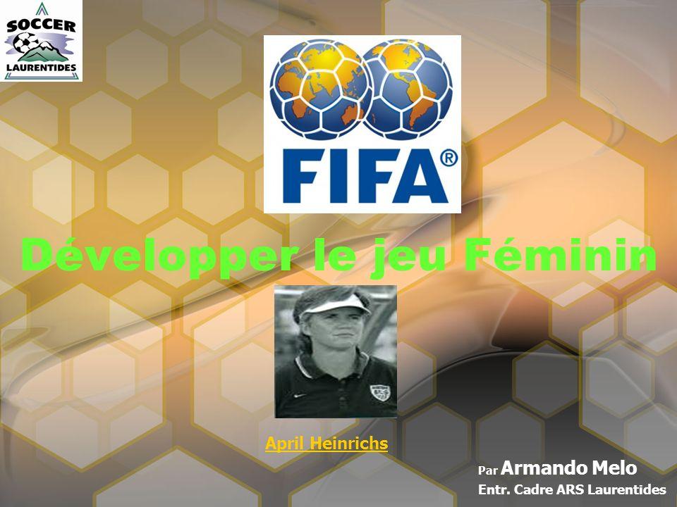Développer le jeu Féminin Par Armando Melo Entr. Cadre ARS Laurentides April Heinrichs