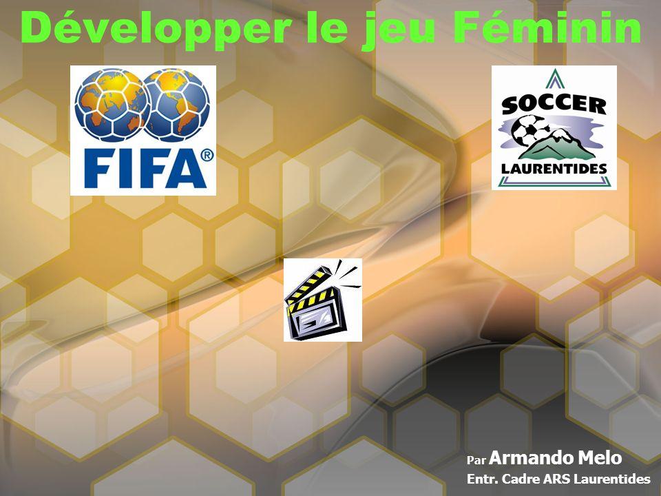 Développer le jeu Féminin Par Armando Melo Entr. Cadre ARS Laurentides
