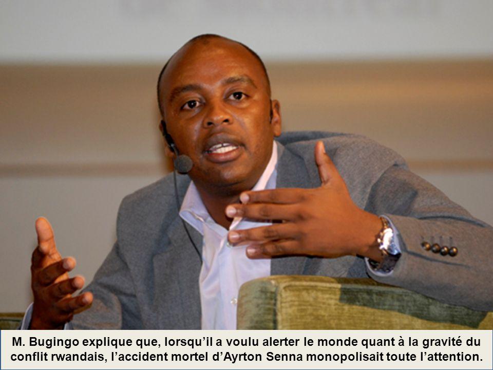 M. Bugingo explique que, lorsquil a voulu alerter le monde quant à la gravité du conflit rwandais, laccident mortel dAyrton Senna monopolisait toute l
