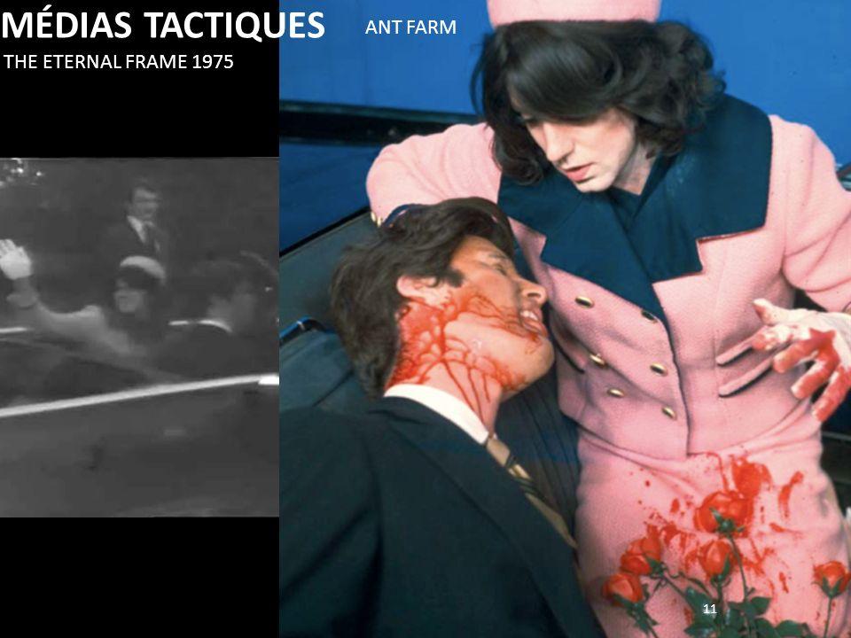 11 THE ETERNAL FRAME 1975 ANT FARM MÉDIAS TACTIQUES