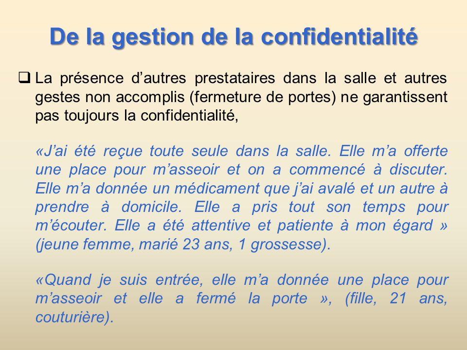 De la gestion de la confidentialité La présence dautres prestataires dans la salle et autres gestes non accomplis (fermeture de portes) ne garantissen