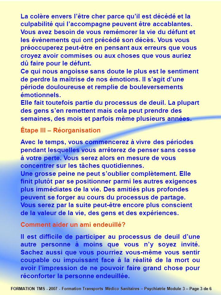 FORMATION TMS - 2007 - Formation Transports Médico Sanitaires – Psychiatrie Module 3 – Page 3 de 6 La colère envers lêtre cher parce quil est décédé e