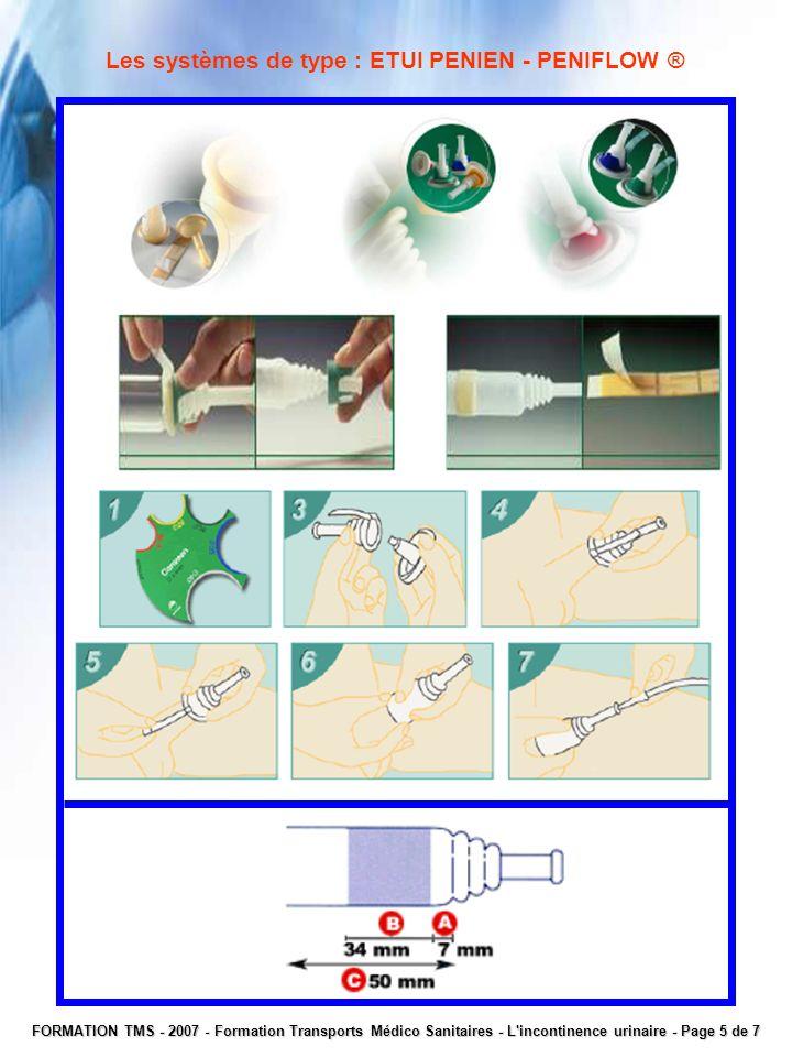 Les systèmes de type : ETUI PENIEN - PENIFLOW ® FORMATION TMS - 2007 - Formation Transports Médico Sanitaires - L'incontinence urinaire - Page 5 de 7