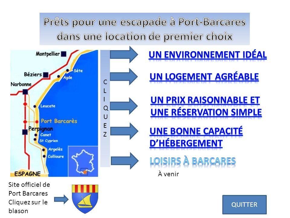 Site officiel de Port Barcares Cliquez sur le blason CLIQUEZCLIQUEZ QUITTER À venir