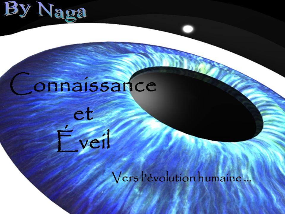 Connaissance et Éveil Vers lévolution humaine …