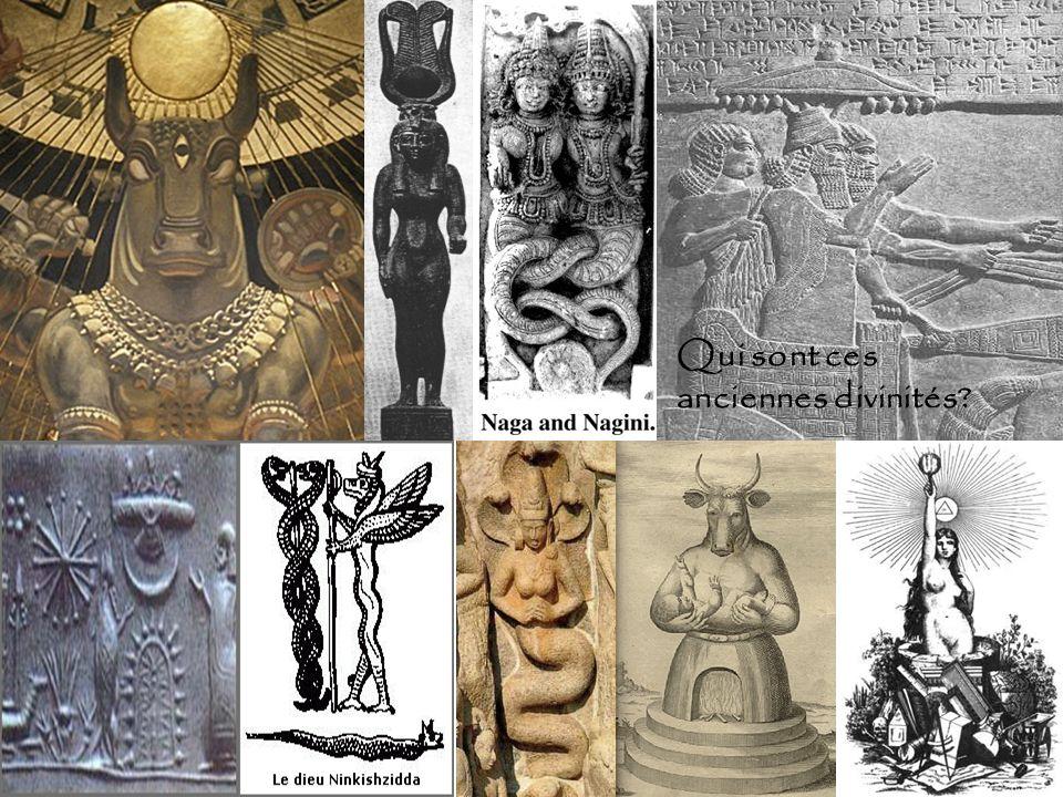 Qui sont ces anciennes divinités?