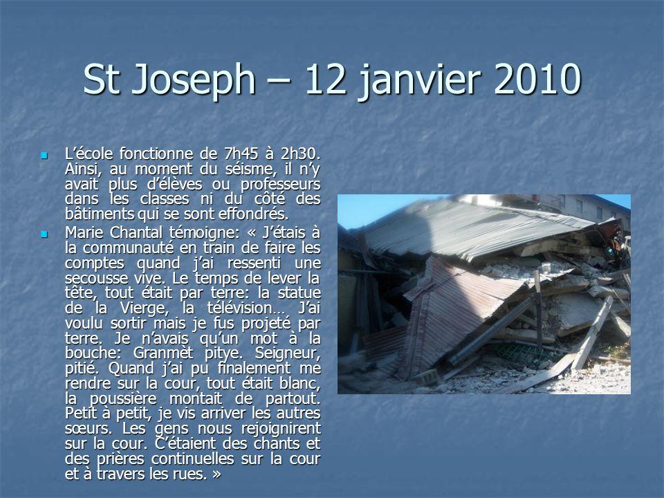 St Joseph – 12 janvier 2010 Lécole fonctionne de 7h45 à 2h30.
