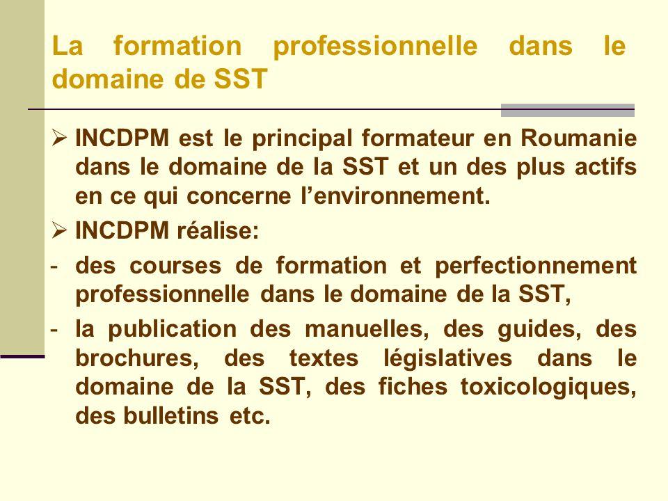 INCDPM est le principal formateur en Roumanie dans le domaine de la SST et un des plus actifs en ce qui concerne lenvironnement.