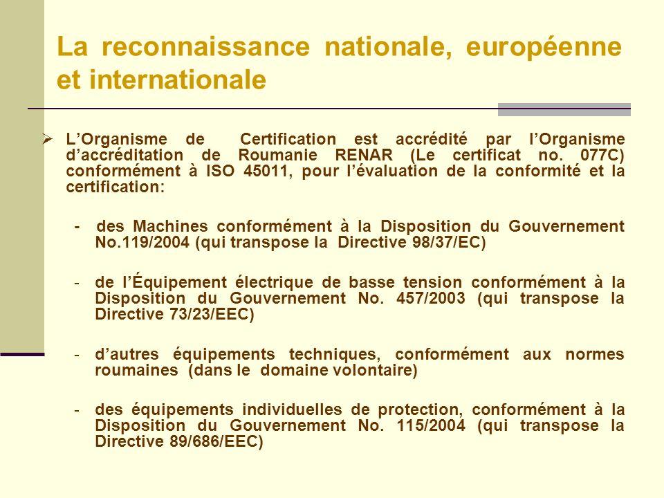 LOrganisme de Certification est accrédité par lOrganisme daccréditation de Roumanie RENAR (Le certificat no.