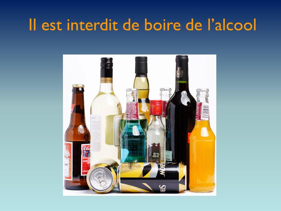 Il est interdit de boire de lalcool