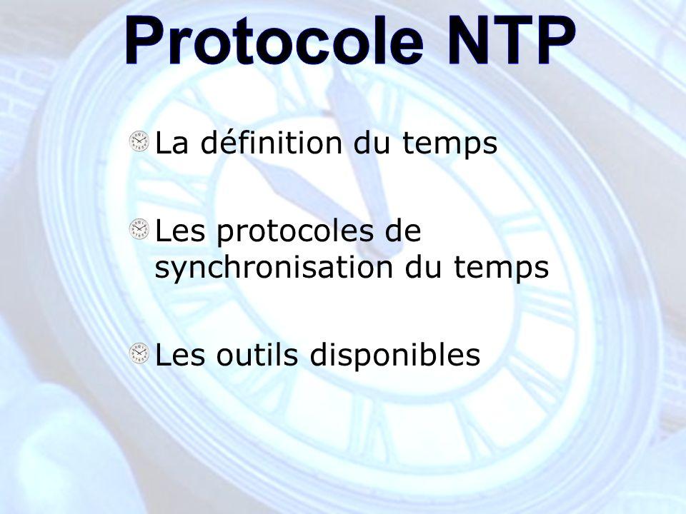 Les protocoles de synchronisation du temps Redondance: –Permet daugmenter la fiabilité.