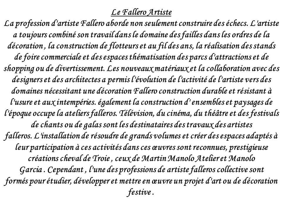 Le Fallero Artiste La profession d artiste Fallero aborde non seulement construire des échecs.