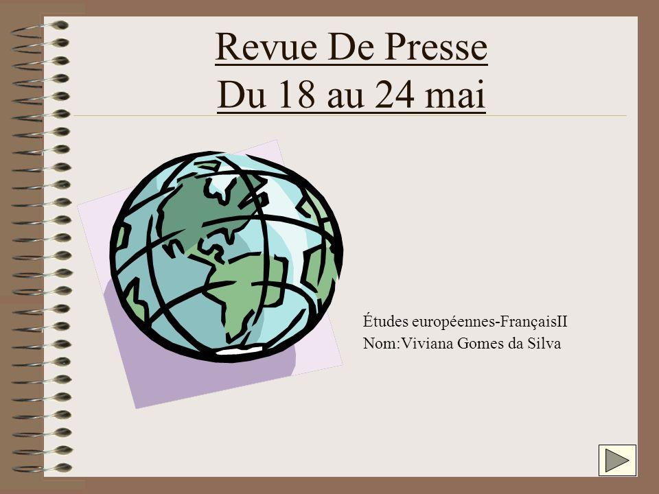 Revue De Presse Du 18 au 24 mai Études européennes-FrançaisII Nom:Viviana Gomes da Silva
