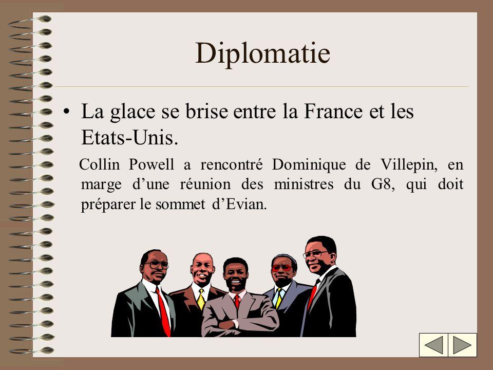 Diplomatie La glace se brise entre la France et les Etats-Unis.