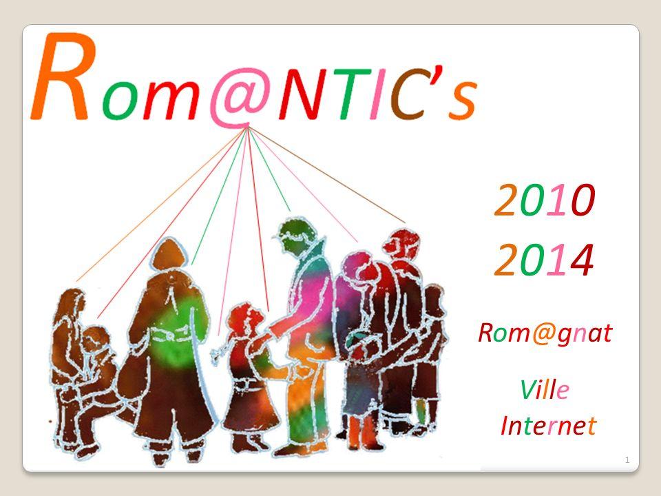1 Rom@gnat Ville Internet 2010 2014