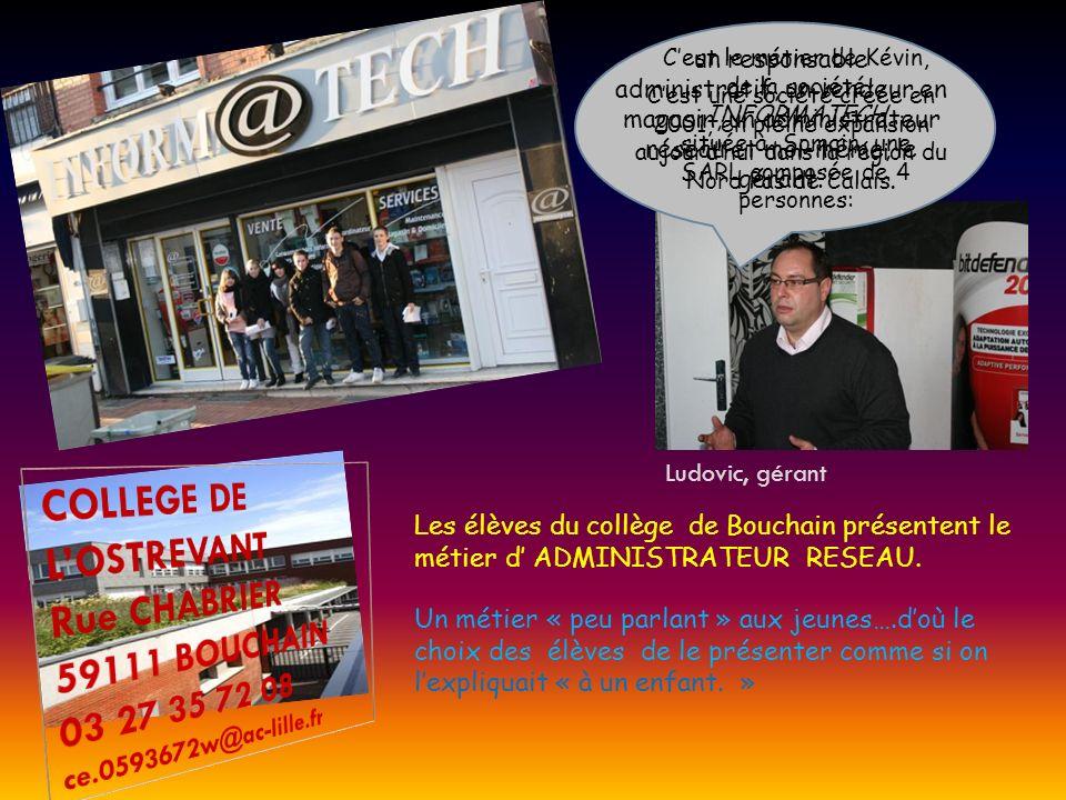 Les élèves du collège de Bouchain présentent le métier d ADMINISTRATEUR RESEAU.