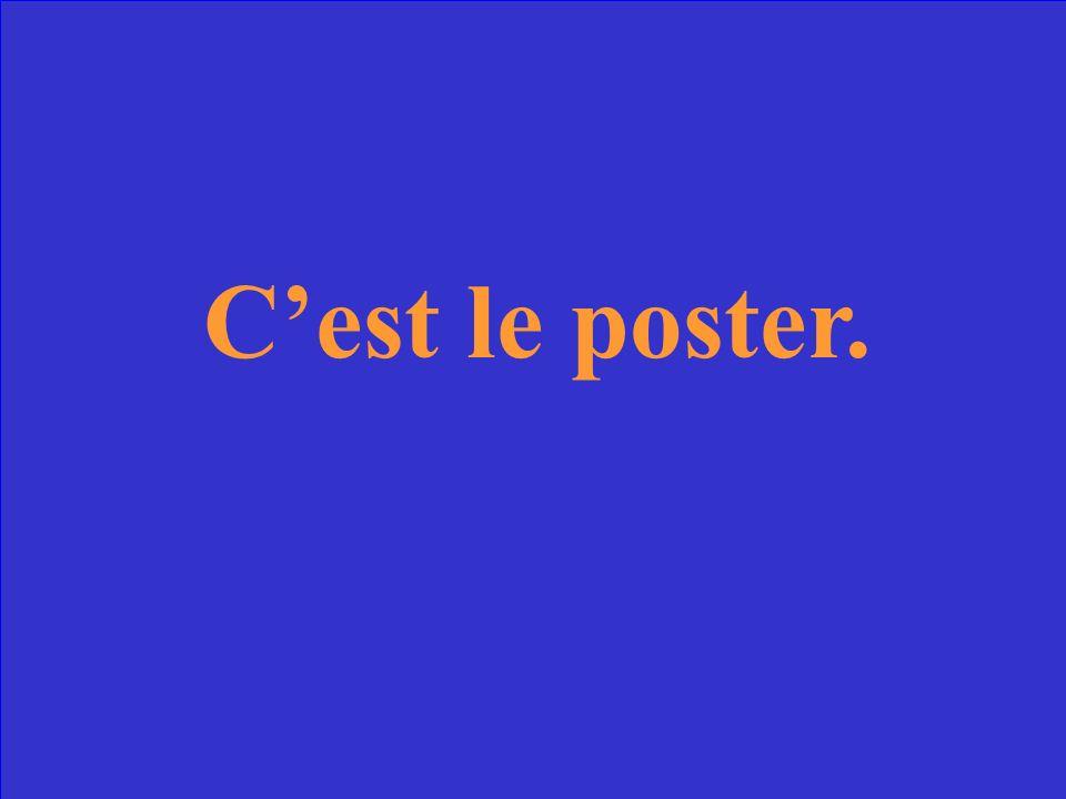 Cest le poster.