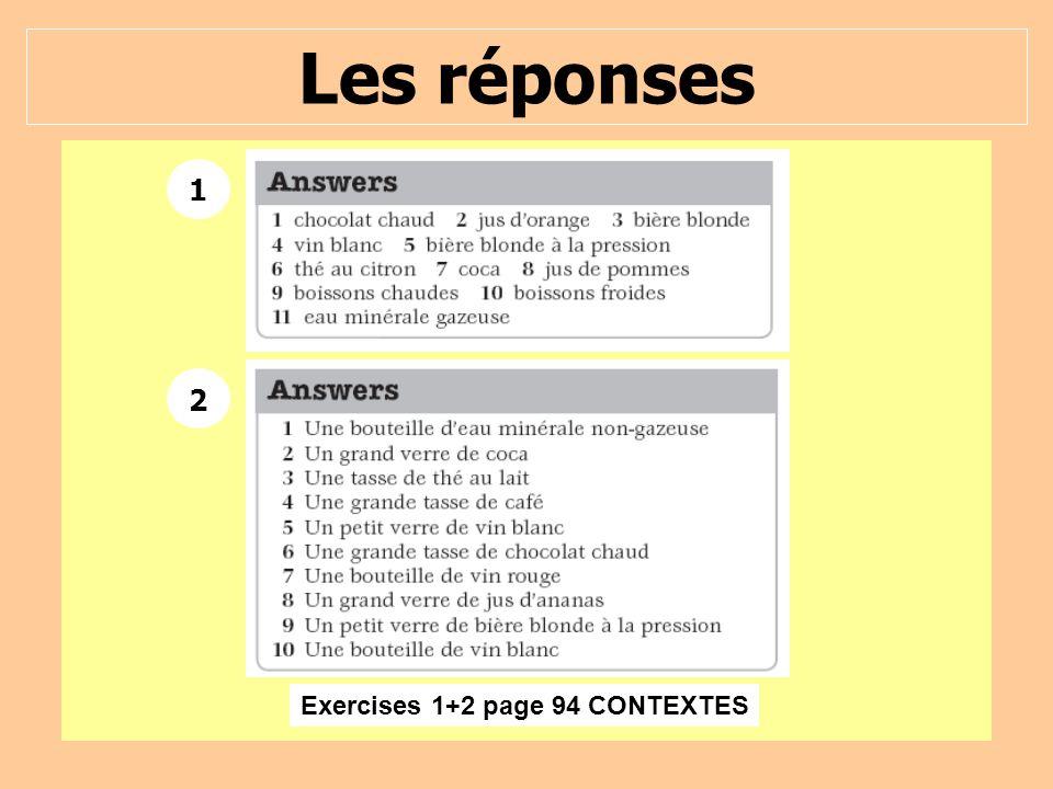 Les réponses 1 2 Exercises 1+2 page 94 CONTEXTES