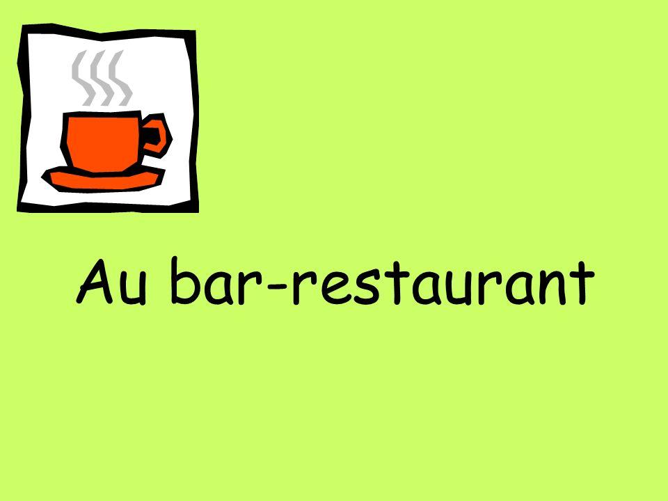 Au bar-restaurant