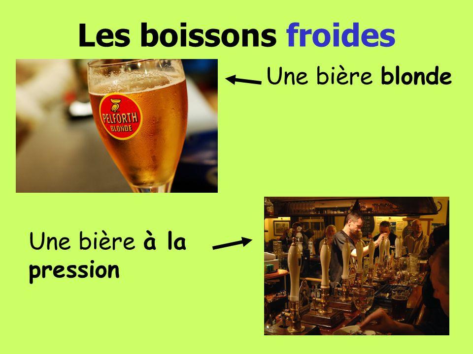 Les boissons froides Une bière à la pression Une bière blonde
