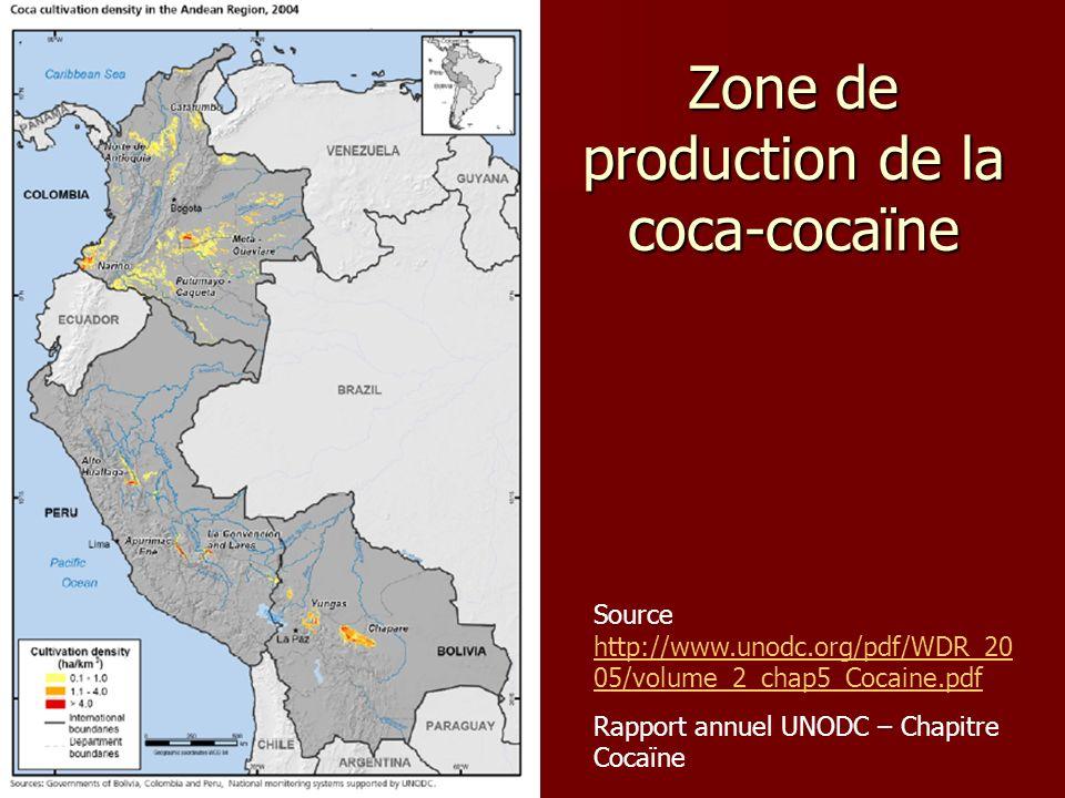 Source http://www.unodc.org/pdf/WDR_20 05/volume_2_chap5_Cocaine.pdf http://www.unodc.org/pdf/WDR_20 05/volume_2_chap5_Cocaine.pdf Rapport annuel UNOD