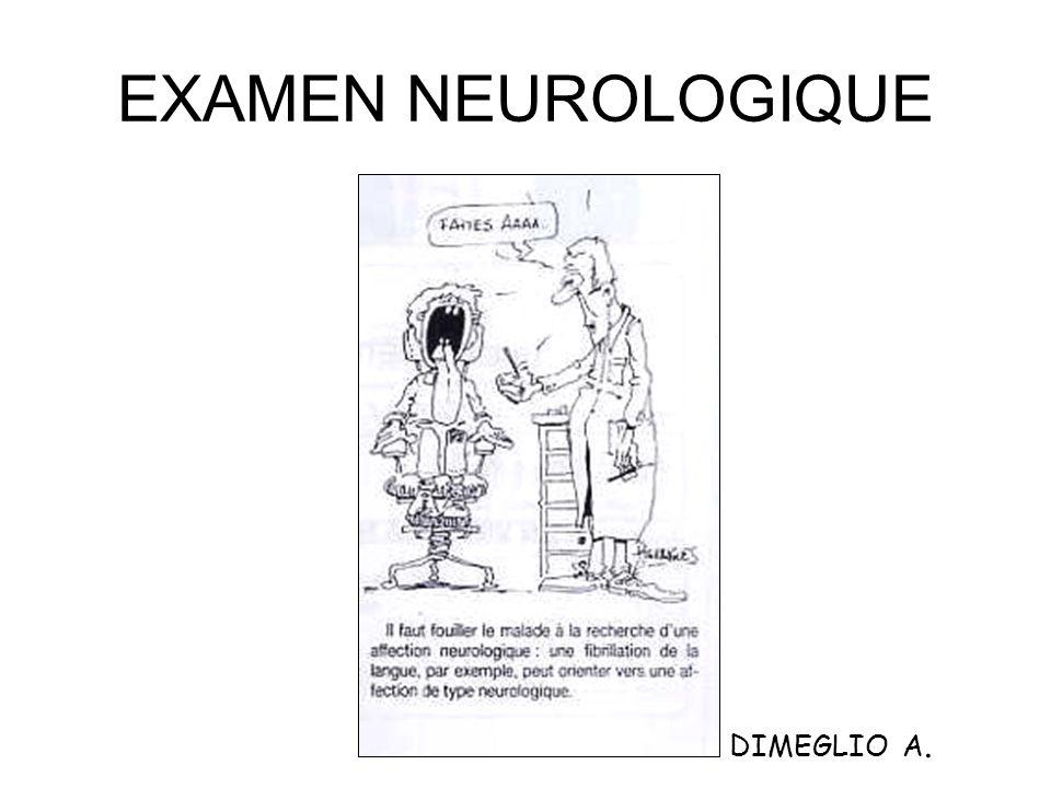 EXAMEN NEUROLOGIQUE DIMEGLIO A.