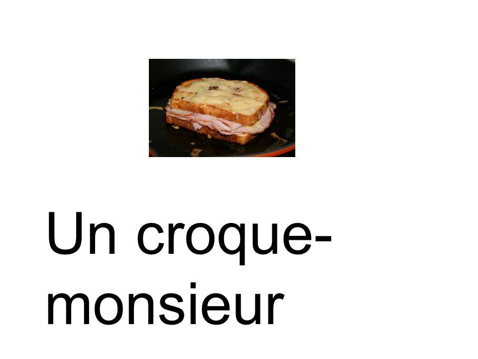 Un croque- monsieur