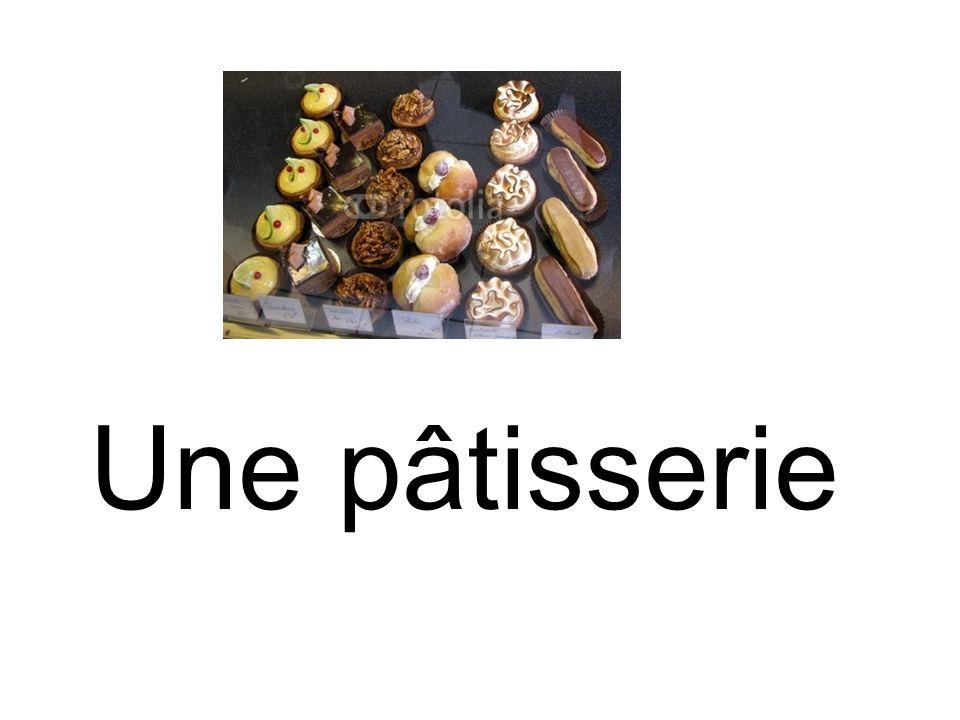 Une pâtisserie