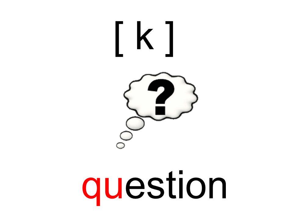 question [ k ]