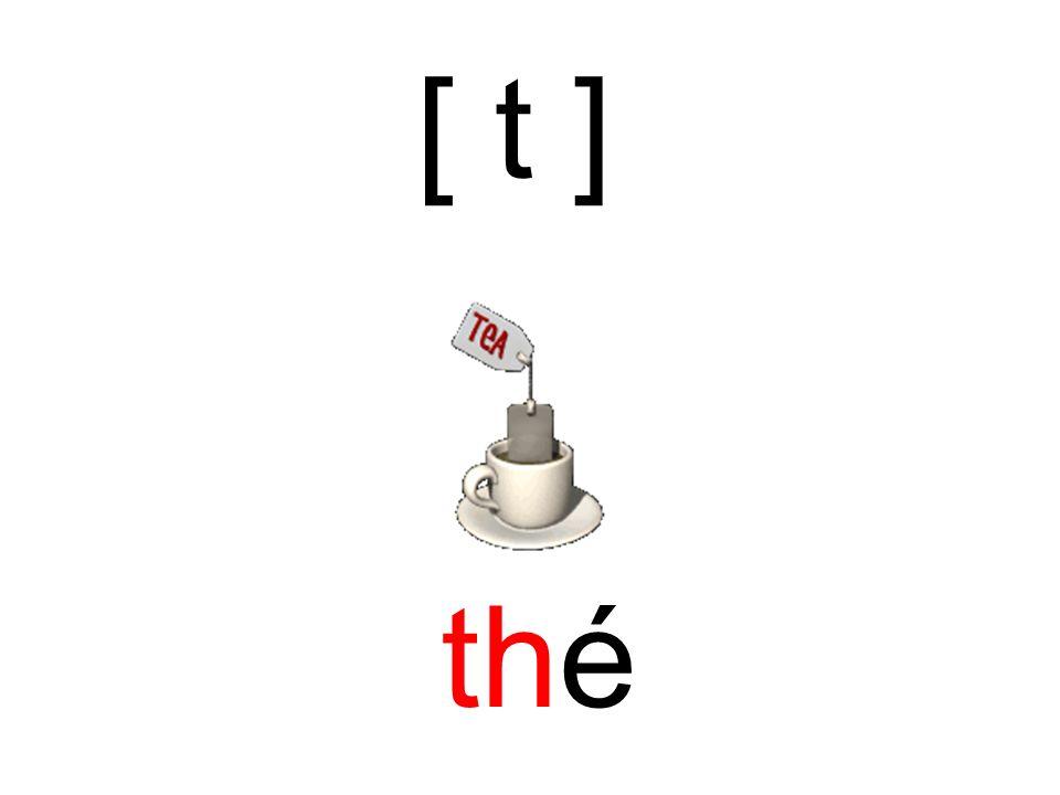thé [ t ]