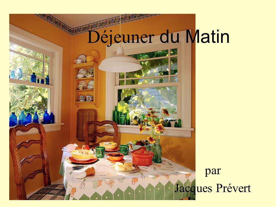 Déjeuner du Matin par Jacques Prévert
