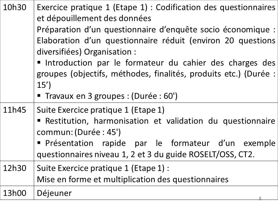 5 10h30Exercice pratique 1 (Etape 1) : Codification des questionnaires et dépouillement des données Préparation dun questionnaire denquête socio écono