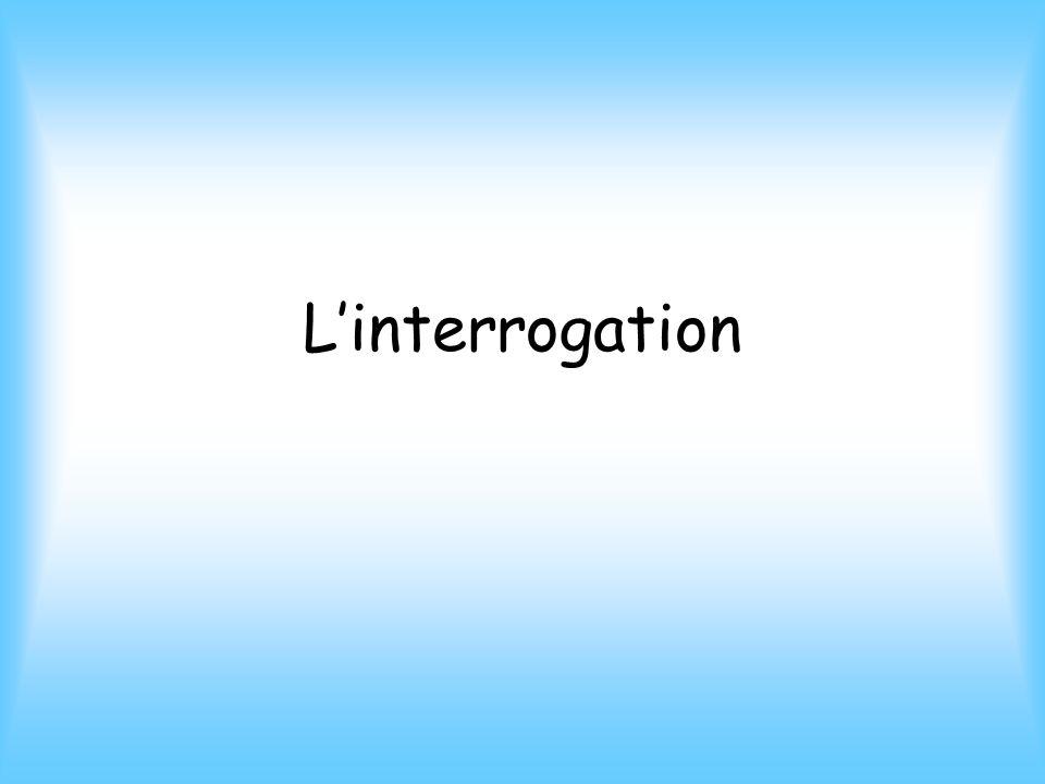 Linterrogation