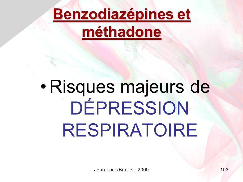 Jean-Louis Brazier - 2009103 Benzodiazépines et méthadone Risques majeurs de DÉPRESSION RESPIRATOIRE