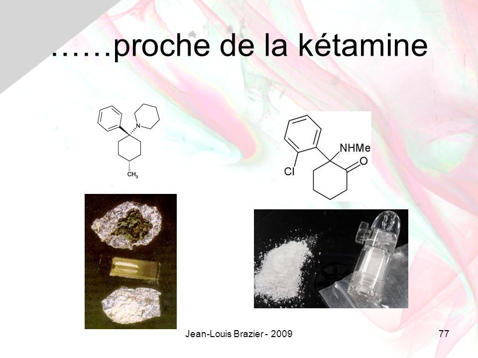 Jean-Louis Brazier - 200977 ……proche de la kétamine