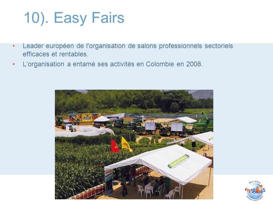 10). Easy Fairs Leader européen de l'organisation de salons professionnels sectoriels efficaces et rentables. Lorganisation a entamé ses activités en