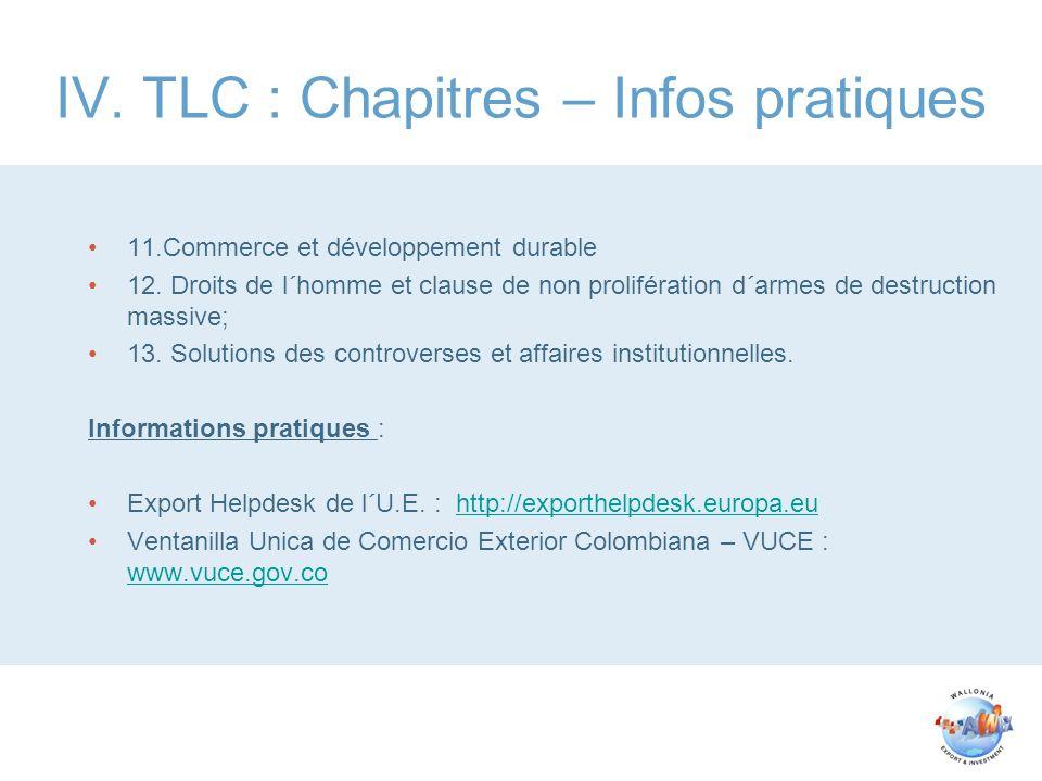IV. TLC : Chapitres – Infos pratiques 11.Commerce et développement durable 12. Droits de l´homme et clause de non prolifération d´armes de destruction