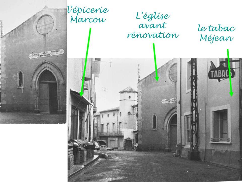 Léglise avant rénovation lépicerie Marcou le tabac Méjean