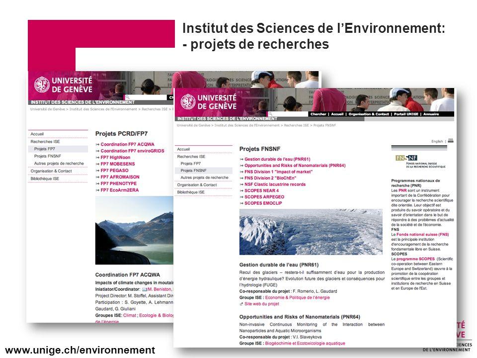 Institut des Sciences de lEnvironnement: - projets de recherches www.unige.ch/environnement