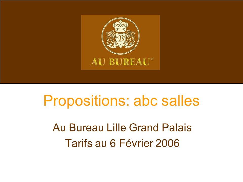Propositions: abc salles Au Bureau Lille Grand Palais Tarifs au 6 Février 2006