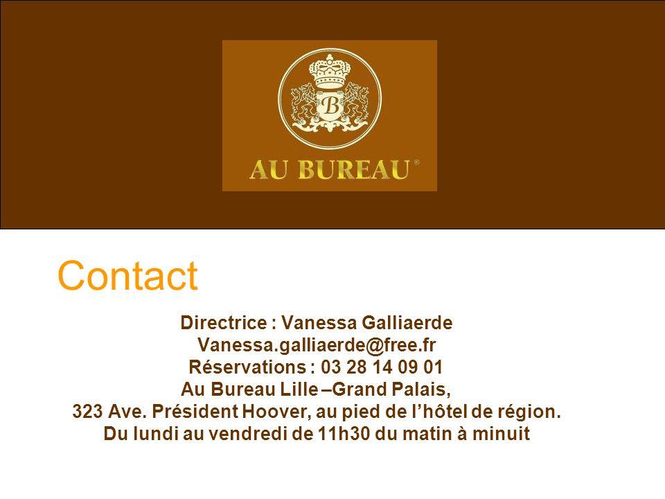 Contact Directrice : Vanessa Galliaerde Vanessa.galliaerde@free.fr Réservations : 03 28 14 09 01 Au Bureau Lille –Grand Palais, 323 Ave. Président Hoo
