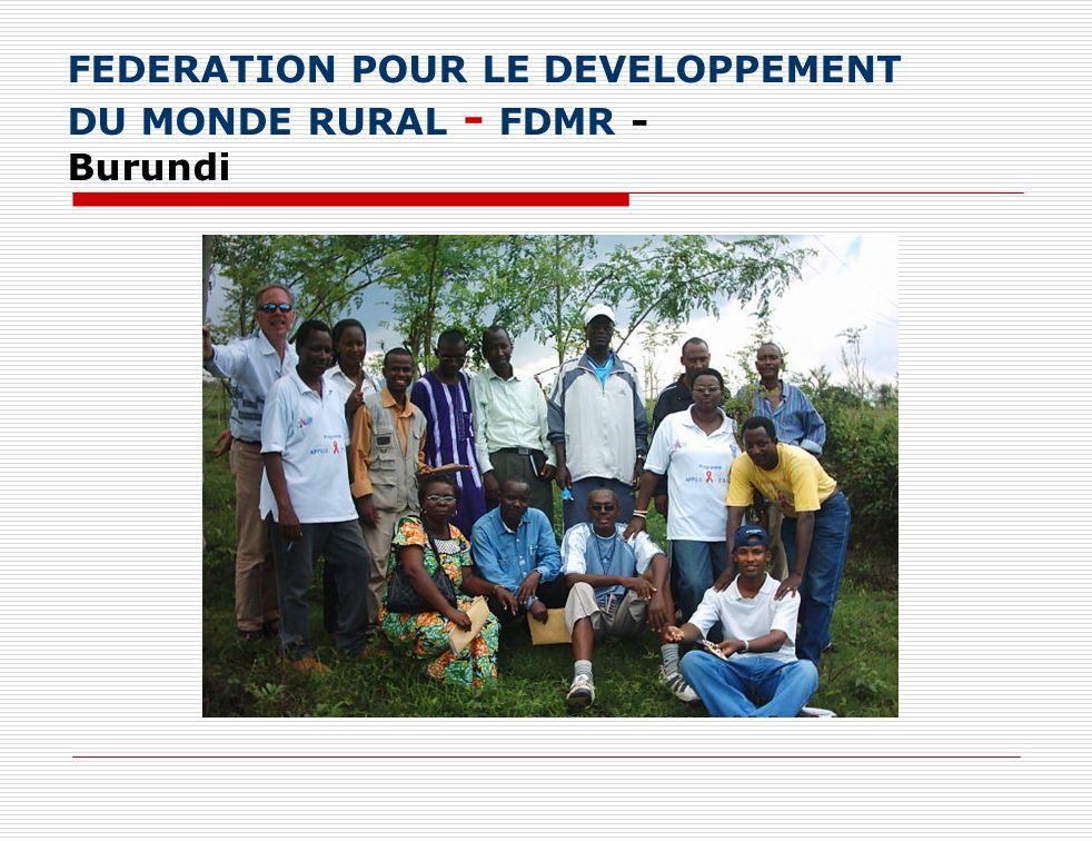 FEDERATION POUR LE DEVELOPPEMENT DU MONDE RURAL - FDMR - Burundi