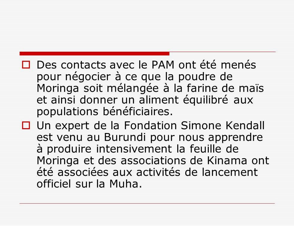 Des contacts avec le PAM ont été menés pour négocier à ce que la poudre de Moringa soit mélangée à la farine de maïs et ainsi donner un aliment équili