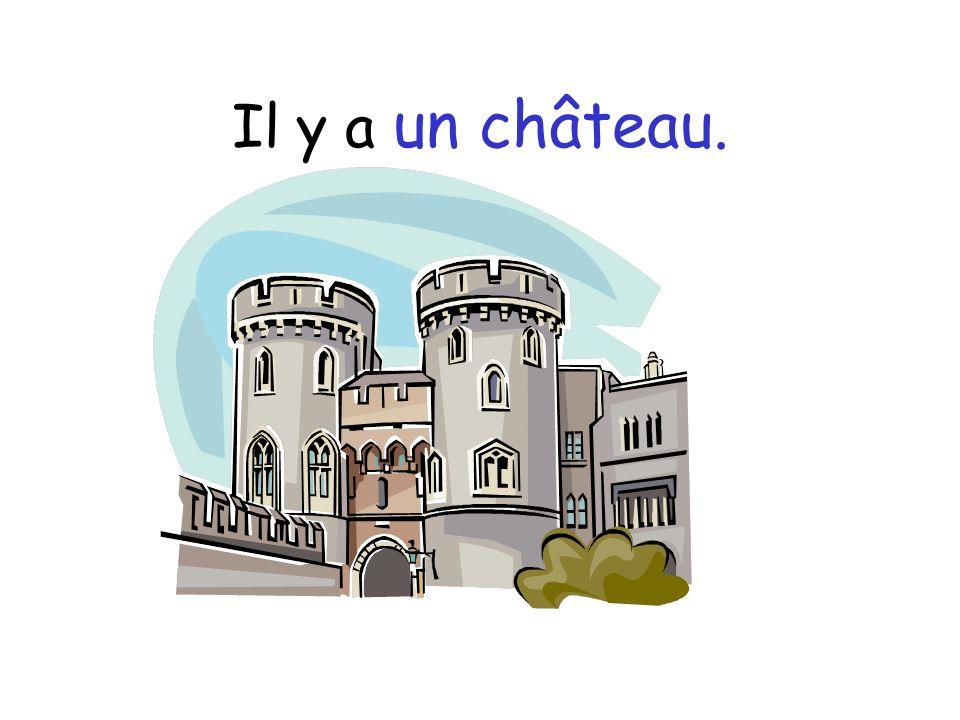 Il y a un château.