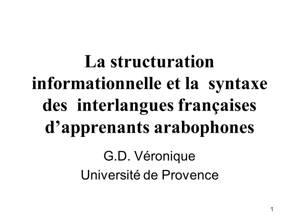 2 Plan 0.Introduction 1. The identification of topics in Moroccan Arabic (MA) and in French 2.