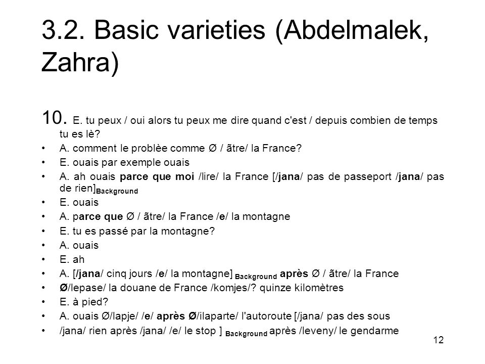 12 3.2. Basic varieties (Abdelmalek, Zahra) 10. E.
