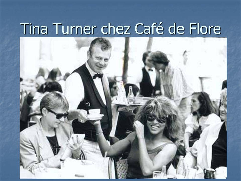 Tina Turner chez Café de Flore