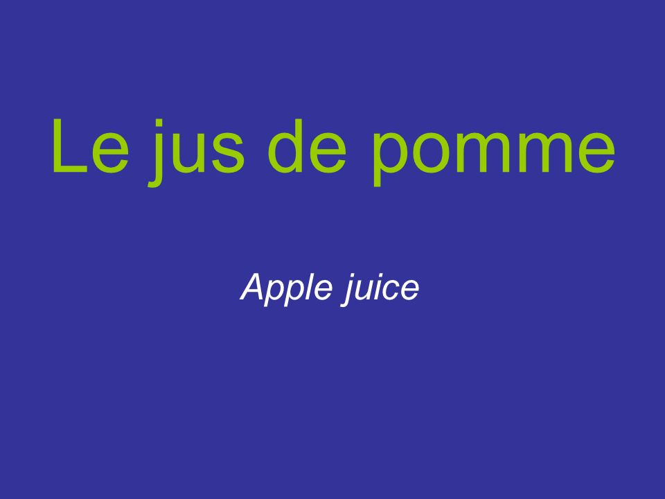 Le jus de pomme Apple juice