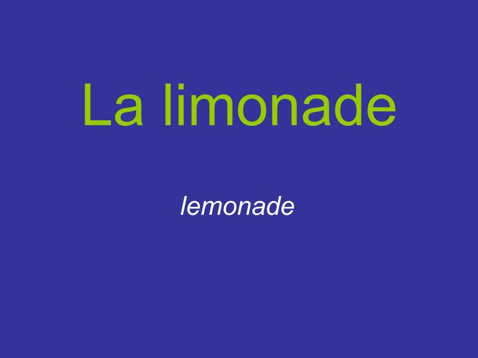 La limonade lemonade