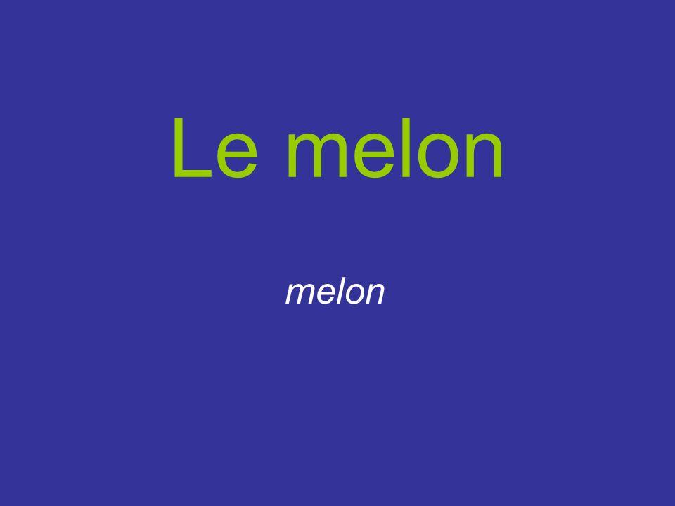 Le melon melon